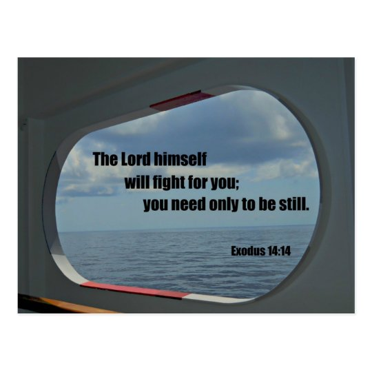 Exodus 14:14 The Lord himself will fight for you.. Postcard