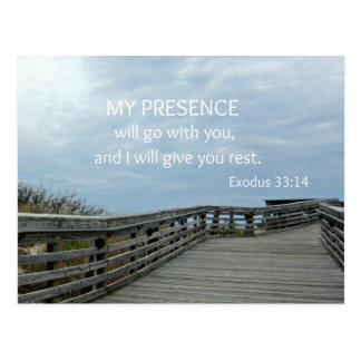 Exodus 33:14 My presence will go with you... Postcard