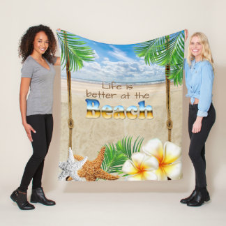 Exotic Tropical Life is Better at the Beach Fleece Blanket