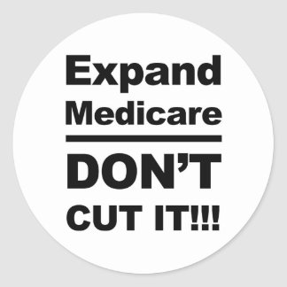 Expand Medicare-Don't Cut It Classic Round Sticker