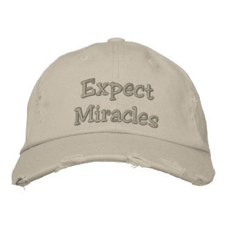 Expect Miracles Embroidered Hats