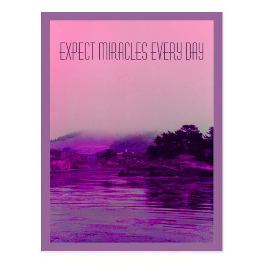 EXPECT MIRACLES EVERY DAY POSTCARD
