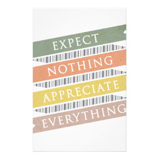 Expect Nothing Appreciate Everything Custom Stationery