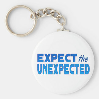 Expect the Unexpected Keychain