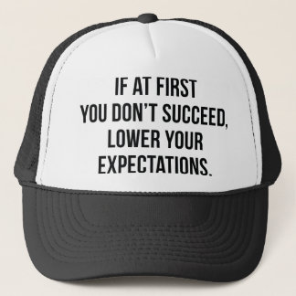 Expectations Trucker Hat