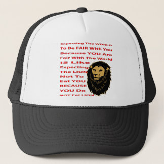 Expecting The World To Be Fair With You Trucker Hat