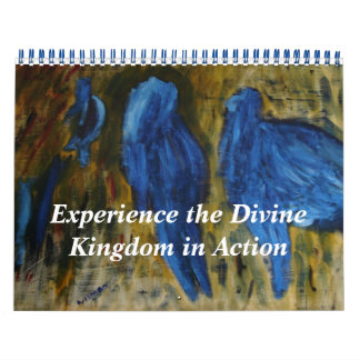 Experience the Divine Kingdom In Action Calendar