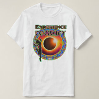 Experience Totality T-Shirt