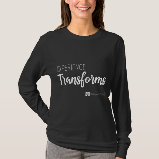 Experience transforms long sleeved shirt/Black T-Shirt