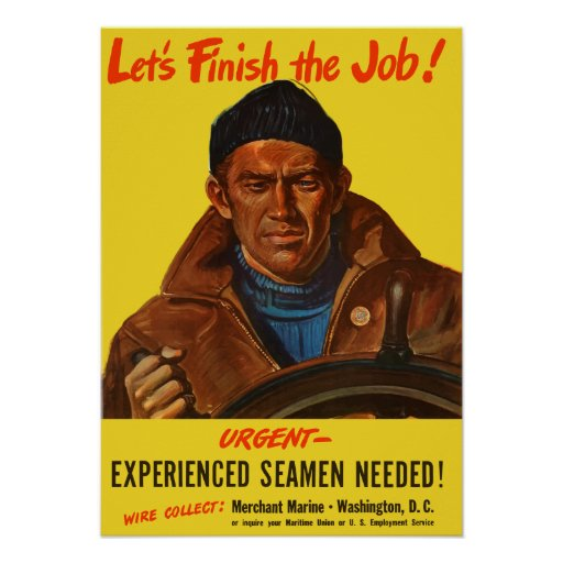 Experienced Seamen Needed! -- Merchant Marine Print