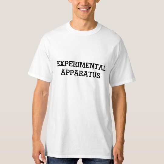 Experimental Apparatus T-Shirt