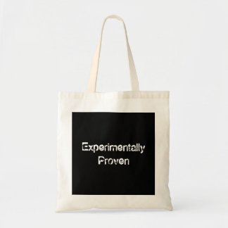 Experimentally Proven Tote