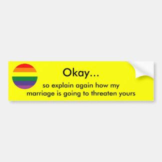 Explain marriage bumpersticker bumper sticker