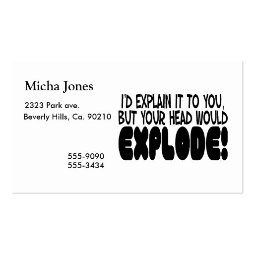 Explanation Would Make Head Explode Business Cards