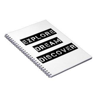 Explore Dream Discover Notebook