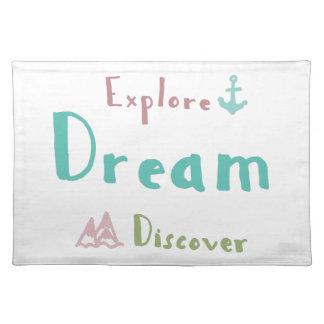 Explore Dream Discover Placemat