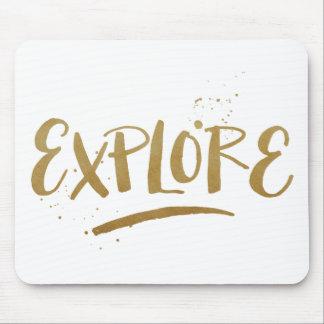 """""""Explore""""  Motivational Mouse Pad"""