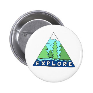 Explore Nature Outdoors Wilderness Mountains 2 Inch Round Button