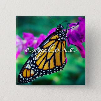 """""""Explore"""" quote orange monarch butterfly photo 2 Inch Square Button"""