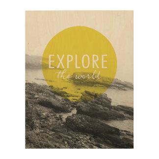 Explore the World 4 Wood Prints