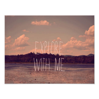 Explore with Me Photography Print