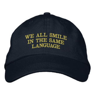 "Expression Cap ""We All Smile in the Same Language"""