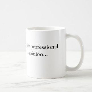 Exprimez votre avis professionnel ! mug blanc