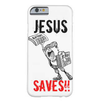 Extra, ! Jesus Saves!! Barely There iPhone 6 Case