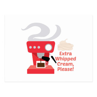 Extra Whipped Cream Postcard