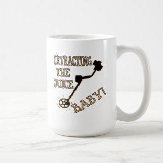 Extracting The Juice Baby! Coffee Mug
