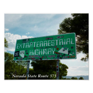 Extraterrestrial HIghway Sign Photo Poster