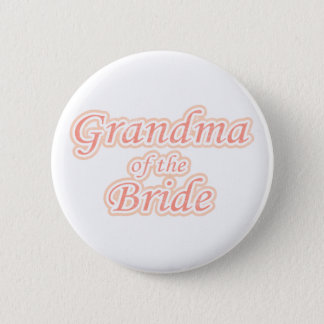 Extravaganza Grandma of Bride 2 Inch Round Button