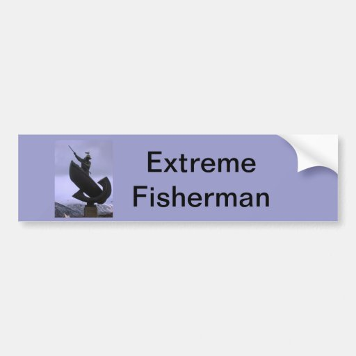 Extreme Fisherman Bumper Stickers