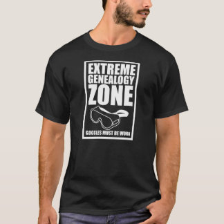 Extreme Genealogy Zone T-Shirt