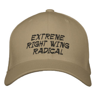 EXTREME RIGHT WING RADICAL EMBROIDERED HAT