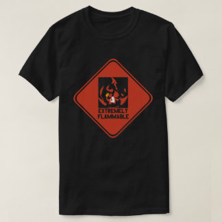 """EXTREMELY FLAMMABLE"" CHAR EVOLUTION T-SHIRT"