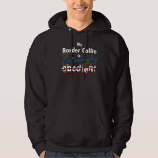 Extremely Naughty Border Collie Hoodie