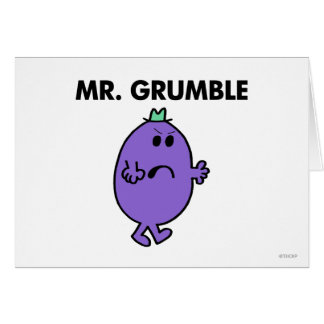 Extremely Unhappy Mr. Grumble Greeting Card