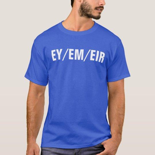 ey/em/eir pronoun shirt
