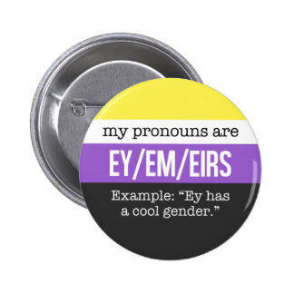 Ey/Em Pronouns – Nonbinary Flag 2 Inch Round Button