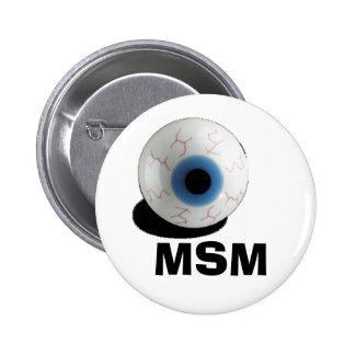 eye ball MSM Button
