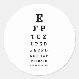 EYE CHART - Humor WTF RU READING Round Sticker