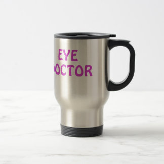 Eye Doctor Travel Mug