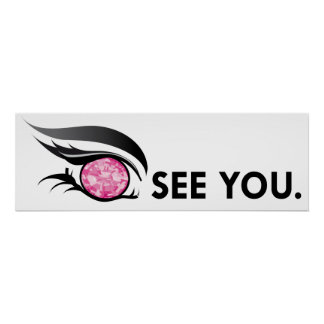 "EYE SEE YOU ""OCTOBER PINK ROSE"" POSTER"