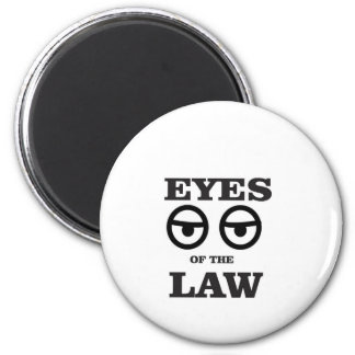 eyes of the law yeah 2 inch round magnet
