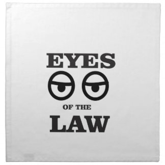 eyes of the law yeah napkin