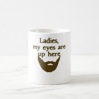 Eyes up here beard mug
