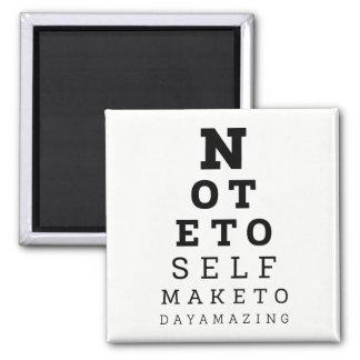 Eyesight Test Note To Self Make Today Amazing Magnet