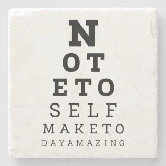 Eyesight Test Note To Self Make Today Amazing Stone Coaster