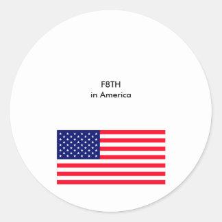 F 8 T H in America - Faith in America Round Sticker